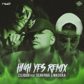 High Yes (feat. Masicka & Sean Paul) [Remix] - Single