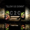 Slow Us Down - Single