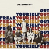 Lake Street Dive - Who Do You Think You Are?