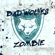 Zombie - Bad Wolves - Bad Wolves