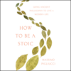 Massimo Pigliucci - How to Be a Stoic  artwork
