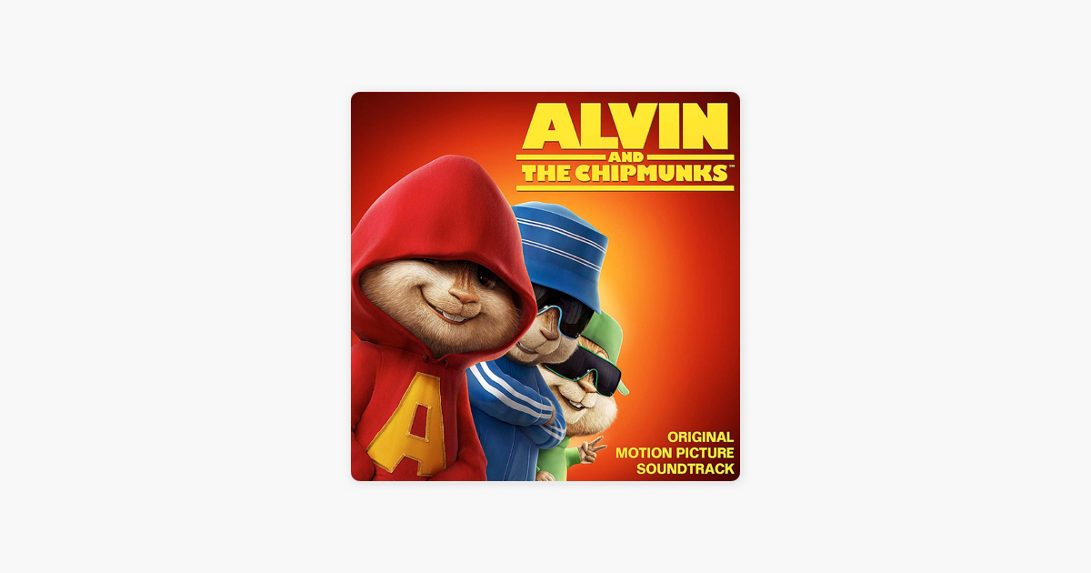 Alvin and the Chipmunks (Original Motion Picture Soundtrack) by Various  Artists