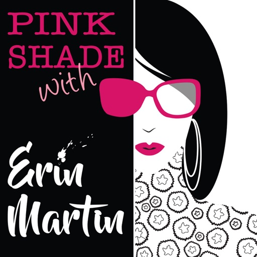 Cover image of Pink Shade With Erin Martin