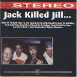 Jack Killed Jill - Repeat Offenders