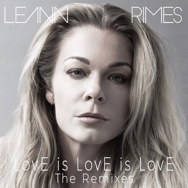 Love Is Love Is Love (The Remixes) - EP