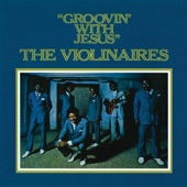 The Violinaires - Grooving With Jesus
