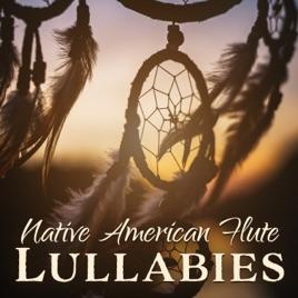Native American Flute Lullabies: Deep Sleep Music and Sounds of Nature,  Sleep Meditation, Healing Sleep Hypnosis, Shamanic Dreams by Native