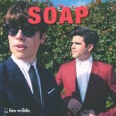 Fox Wilde - Soap