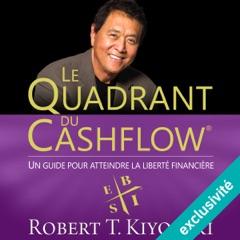 Le Quadrant du Cashflow: Un guide pour attendre la liberté financière