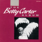 Betty Carter - What Is It