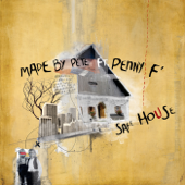 Safe House (feat. Penny F)