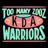 Too Many Zooz & KDA - Warriors artwork