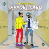 Harrysong - Report Card