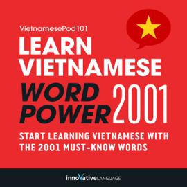 Learn Vietnamese - Word Power 2001 (Unabridged) audiobook