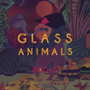 Glass Animals - Love Lockdown