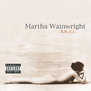 Martha Wainwright - B.M.F.A. - EP