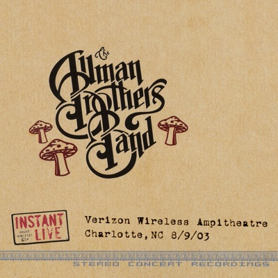 Charlotte, NC 8-9-03 (Live) - The Allman Brothers Band