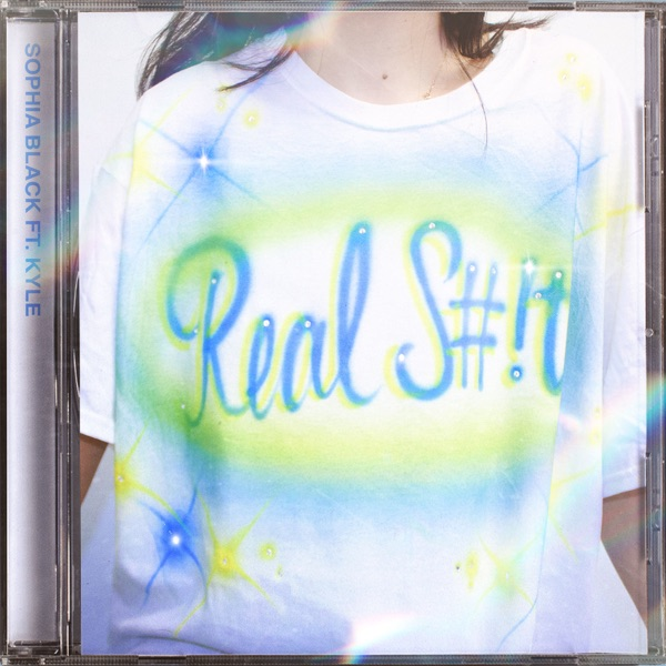 Real Shit (feat. Kyle) - Single