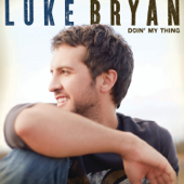 Every Time I See You Luke Bryan - Luke Bryan