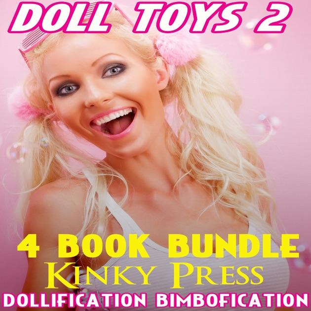 Doll Toys 2 4 Book Bundle Of Dollification Bimbofication Taboo