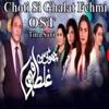 Choti Si Ghalat Fehmi From Choti Si Ghalat Fehmi Single