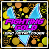 Little V. - Fighting Gold (From JoJo Pt. 5) Grafik