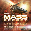 Catherynne M. Valente - Mass Effect™ Andromeda: Annihilation (Unabridged)  artwork