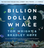 Bradley Hope & Tom Wright - Billion Dollar Whale (Unabridged)  artwork