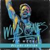 Kip Moore - Wild Ones Deluxe Album
