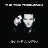 The Time Frequency - In Heaven - EP artwork
