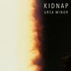 Ursa Minor - Kidnap