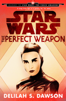 The Perfect Weapon (Star Wars) (Short Story) (Unabridged)