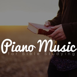Piano Music for Bible Studying - Songs for Deep Concentration by Piano  Shades & Relaxing Piano Music