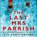 Liv Constantine - The Last Mrs Parrish