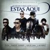 Estas Aquí feat Nicky Jam Daddy Yankee Zion J Alvarez Single