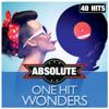 Absolute One Hit Wonders - Verschillende artiesten