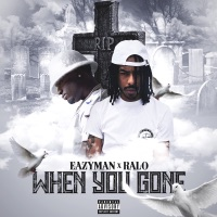 When You Gone (feat. Ralo) - Single Mp3 Download