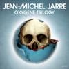Oxygene Trilogy, Jean-Michel Jarre