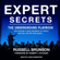 Russell Brunson - Expert Secrets: The Underground Playbook for Creating a Mass Movement of People Who Will Pay for Your Advice
