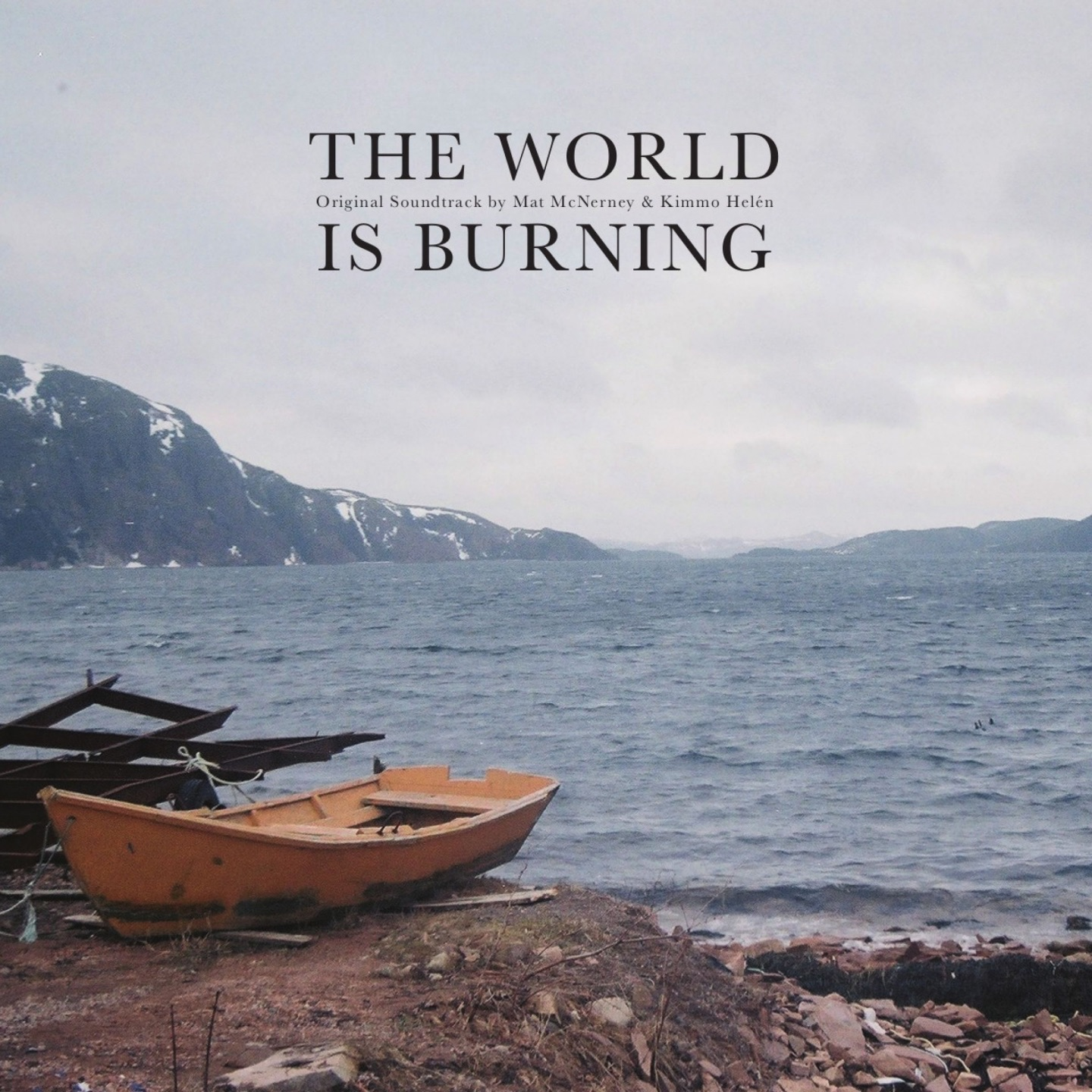 The World Is Burning (Original Motion Picture Soundtrack)