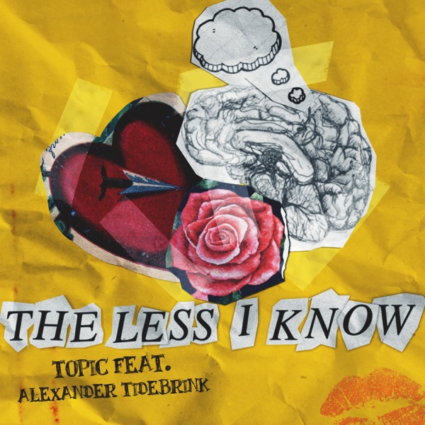 The Less I Know (feat. Alexander Tidebrink) - Single
