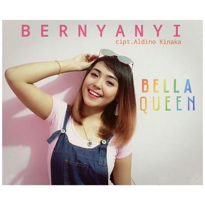 Bella Queen Bernyanyi