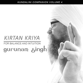 Kundalini Companion, Vol  4 / Kirtan Kriya for Balance