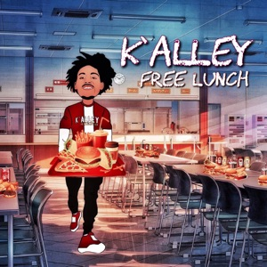 K'alley - Free Lunch
