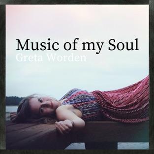 Music of My Soul – Greta Anne Worden