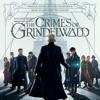 Fantastic Beasts: The Crimes of Grindelwald (Original Motion Picture Soundtrack) - James Newton Howard