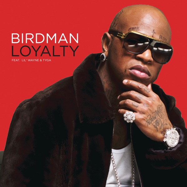 Loyalty (feat. Lil Wayne & Tyga) - EP