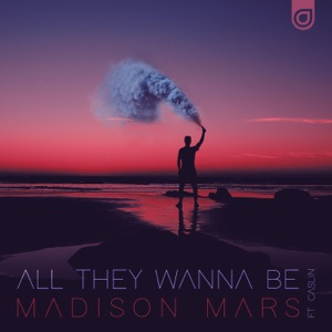 All They Wanna Be (feat. Caslin) - Single Mp3 Download