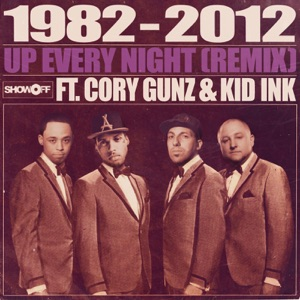 Up Every Night (Remix) [feat. Cory Gunz & Kid Ink] - Single Mp3 Download