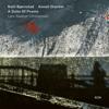 A Suite of Poems (Lars Saabye Christensen) - Ketil Bjørnstad & Anneli Drecker